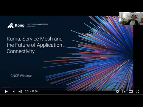 Kuma: Service Mesh and the future of application connectivity