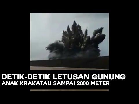 Inilah Detik-Detik Letusan Anak Krakatau Sampai 2000 Meter
