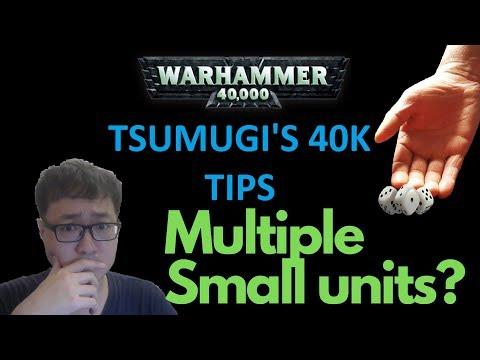 Tsumugi's 40K Tips: Multiple Small Units (8th Edition 2019)