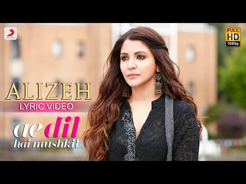 Alizeh Lyric Video [OST by Arijit Singh, Ash King & Shashwat Singh]
