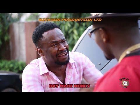"Latest Movie Alert ""BOY MAKE MONEY"" 2019 Latest Nigerian Nollywood Movie"