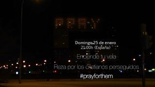 Rezar por los cristianos perseguidos #PrayForThem