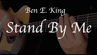 Ben E. King - Stand By Me - Fingerstyle Guitar