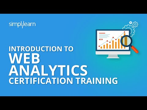 Introduction To Web Analytics Certification Training   Simplilearn ...