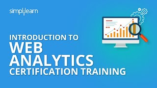 Introduction To Web Analytics Certification Training | Simplilearn
