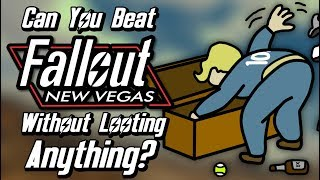 Can You Beat Fallout: New Vegas Without Looting Anything?