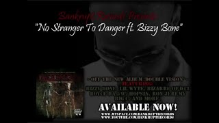 "Bankrupt Records ft Bizzy Bone ""No Stranger To Danger"""