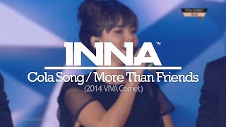 Селебритис, INNA - Cola Song & More Than Friends (Live @ Viva Comet Awards)