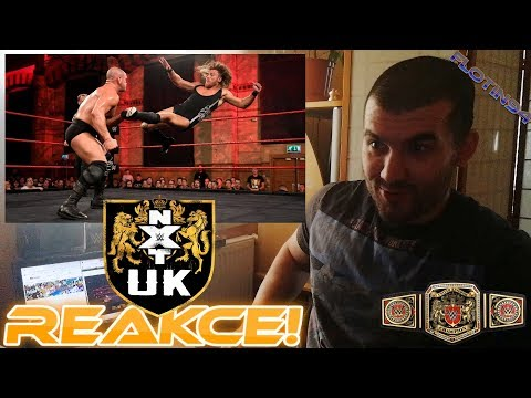Pete Dunne vs Danny Burch NXT UK Title - WWE NXT UK 11/07/18 REACTION