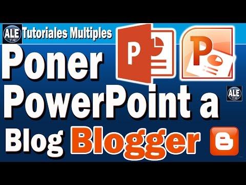 Como Insertar PowerPoint En Blogger | Subir Archivos De PowerPoint A Blog En Blogger 2016