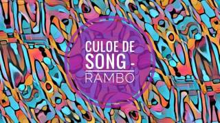 Culoe De Song - Rambo
