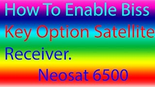 neosat receiver biss key setting - मुफ्त ऑनलाइन