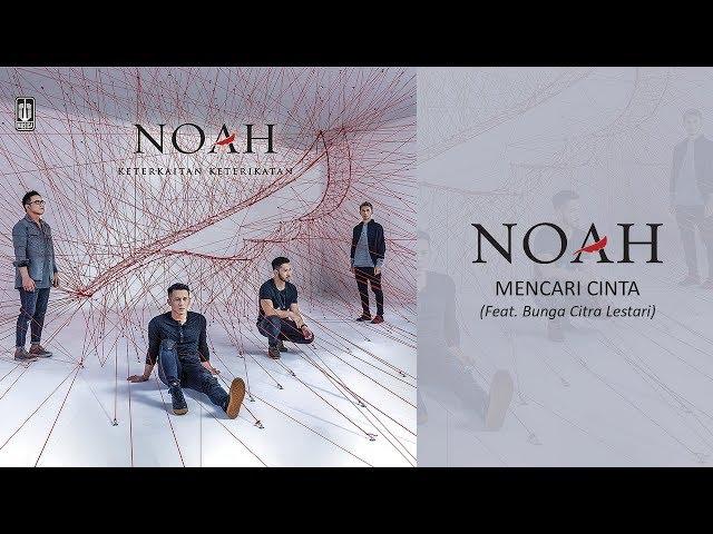 NOAH Feat. Bunga Citra Lestari - Mencari Cinta (Official Audio)