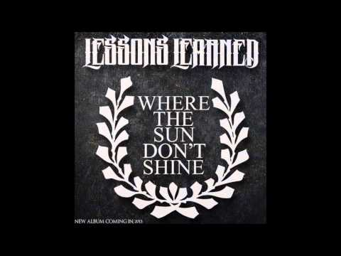 Where the sun don't shine - Lessons Learned