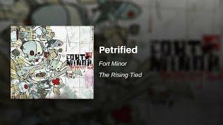 Petrified - Fort Minor