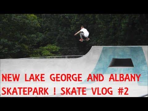 NEW LAKE GEORGE AND ALBANY SKATEPARK + THATCHER PARK HIKE - SKATE VLOG #2