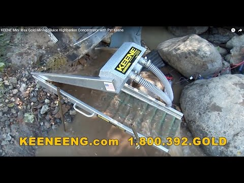 KEENE Mini Max Gold Mining Sluice Highbanker Concentrator with Pat Keene