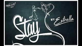 ESTRELLA - STAY (ANIMATION MUSIC VIDEO)