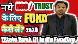 HOW TO GET    CSR FUND   FOR NEW NGO/TRUST   What are Funding Agencies? (IN 2020)