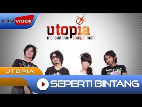 Utopia - Seperti Bintang | Official Video