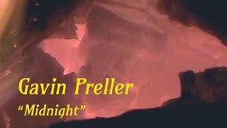 """Gavin Preller – """"Midnight"""""""