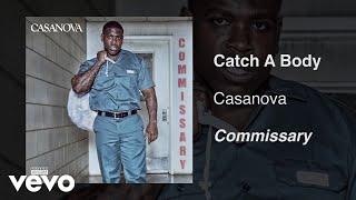 Casanova   Catch A Body (Audio)