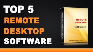 Best Remote Desktop Software - Top 5 List