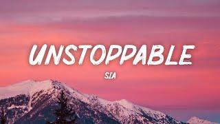 Sia – Unstoppable (Lyrics)