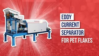 Eddy Current Separator For Pet Flakes - Jaykrishna Magnetics Pvt. Ltd.