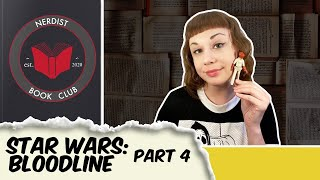 Nerdist Book Club - Star Wars: Bloodline Part 4