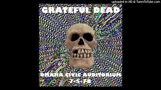 "Grateful Dead - ""Samson And Delilah"" (Omaha Civic Auditorium, 7/5/78)"