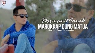 Download lagu Dorman Manik Marrokkap Dung Matua Mp3