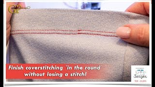 "Finish coverstitching ""in the round"" without losing a stitch!"