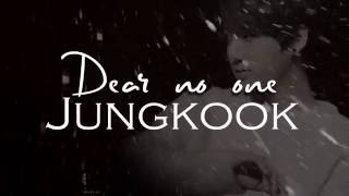 Jungkook (전정국) - Dear No One [ENGLISH LYRIC VIDEO ]