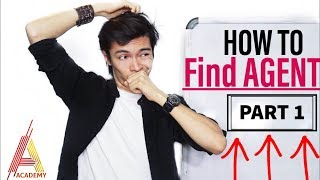 How To FIND And GET An Agent Part 1