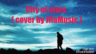 La La Land   City Of Stars ( Cover By J.Fla )(lyrics)