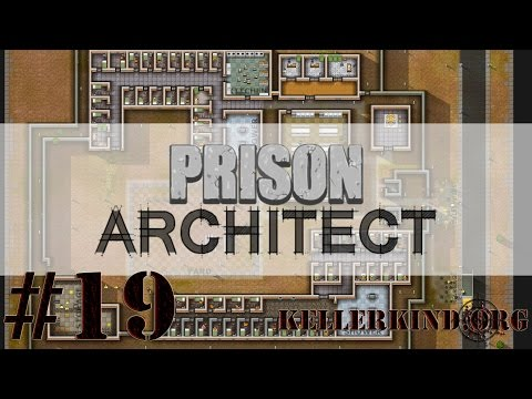 Prison Architect [HD] #019 – Maulwürfe ★ Let's Play Prison Architect
