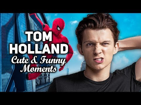 Tom Holland Cute & Funny Moments (Part 1) Spider Man: Homecoming