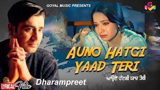 Auno Hatgi Yaad Teri - Lyrical Video - Goyal Music   - YouTube