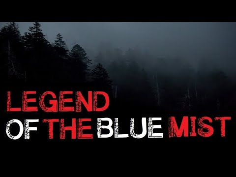 quotlegend-of-the-blue-mistquot-original-creepy-deep-woods-story