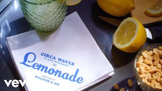 "Circa Waves – ""Lemonade"" (feat. Alfie Templeman)"