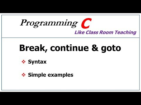 break and continue in c programming | goto statement |