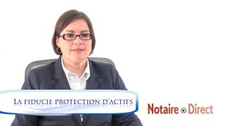La fiducie protection d'actifs