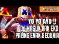 DJ MASUK PAK EKO VERSI AISYAH JAMILA MAIMUNAH DJ PALING ENAK SEDUNIA MANTAP JIWA