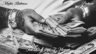 Shoreline Mafia - Too Rich (feat. Z Money) [Official Audio]