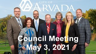 Preview image of Arvada City Council Meeting - May 3, 2021