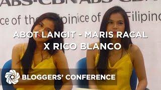 Abot Langit   Maris Racal X Rico Blanco | Bloggers' Conference
