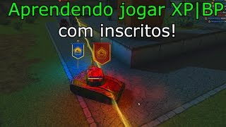 Tanki Online - Aprendendo a jogar XP|BP com inscritos! By: Joaopedro244hu3