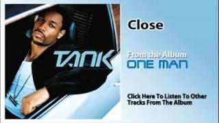 Tank - Close