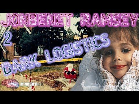 JONBENET RAMSEY - PART 2: DARK LOGISTICS (Mindshock TRUE CRIME Podcast)